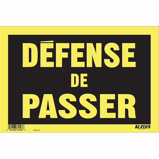 """Défense de passer"" French Sign - 8"" x 12"""
