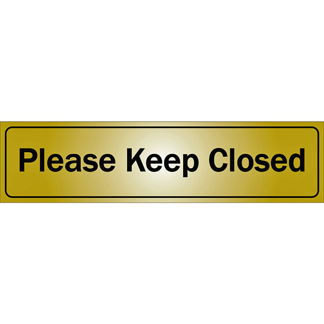 """Please Keep Closed"" Metal Sign - 2"" x 8"" - Black"