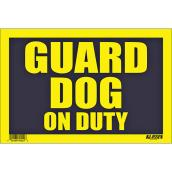 Écriteau anglais « Guard Dog on Duty » à fort impact