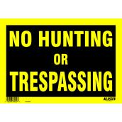"""No Hunting or Trespassing"" Sign - 8"" x 12"""