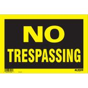 """No Trespassing"" Sign"