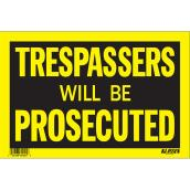 """Trespassers Will Be Prosecuted"" Sign"