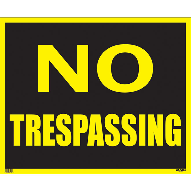 """No Trespassing"" Sign - Jumbo"