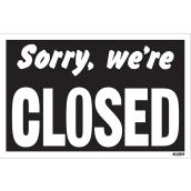 """Sorry, we're Closed"" Sign - Mini-Jumbo - 12"" x 19"""
