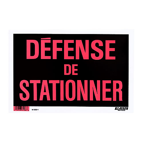 Sign ''DÉFENSE DE STATIONNER''