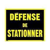 """Écriteau « DÉFENSE DE STATIONNER », 19 x 24"""", métal, noir/jaune"""