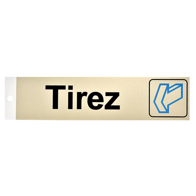 Écriteau français « Tirez », horizontal, 2'' x 8''