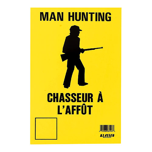 "Bilingual ""Man Hunting"" Sign"