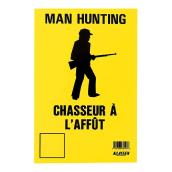 "Bilingual ""Man Hunting"" Sign"