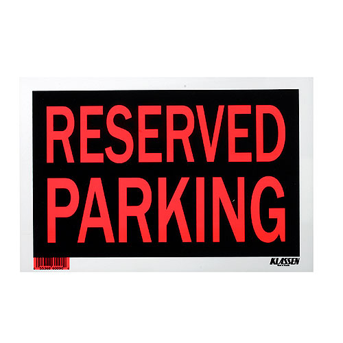 """""""Reserved Parking"""" Sign - 8"""" x 12"""""""