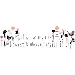 WallPops That Which is Loved Wall Quote - 10-in x 32-in