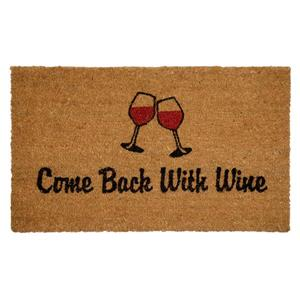 Come Back with Wine Printed Coco Door Mat - 18'' x 30''