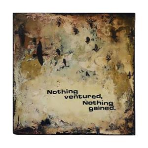 ArtMaison Canada 24-in x 24-in Nothing Ventured Nothing Gained Canvas Art