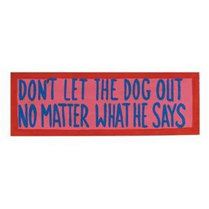 RAM Game Room 7-in Don't Let The Dog Out Out Door Sign