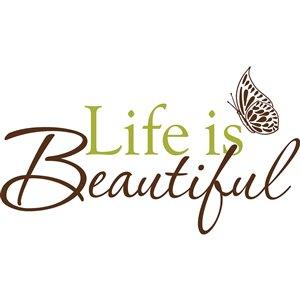 Citation murale autocollante Life is Beautiful de WallPops, 17,25 po x 19,5 po